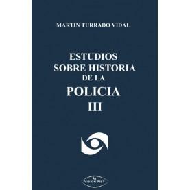 Estudios sobre la historia de la policía (III)