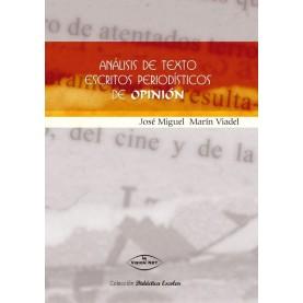 ANÁLISIS DE TEXTO ESCRITOS PERIODÍSTICOS DE OPINIÓN