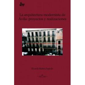 La arquitectura modernista de Ávila: proyectos y realizaciones