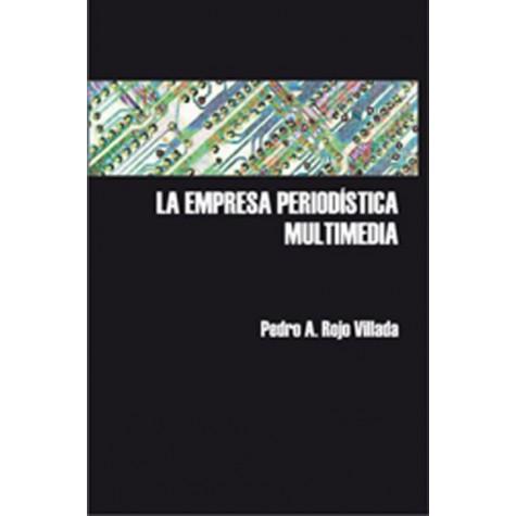 La empresa periodística multimedia