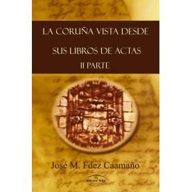 La Coruña vista desde sus libros de actas
