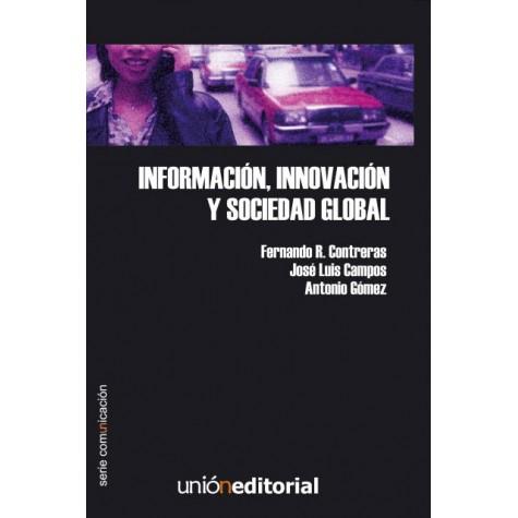 Información, innovación y sociedad global