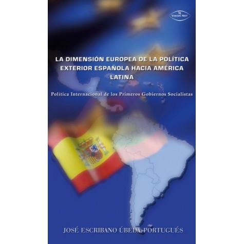 La dimensión europea de la política exterior española hacia América Latina