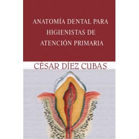 Anatomía dental para higienistas de atención primaria