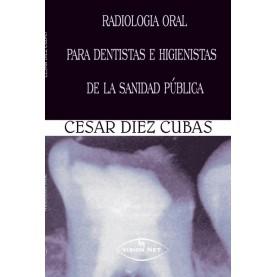 Radiología oral para dentistas e higienistas de la sanidad pública