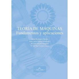 Teoría de máquinas. Fundamentos y aplicaciones