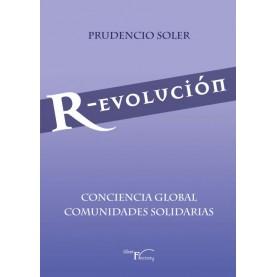 R-evolución CONCIENCIA GLOBAL  COMUNIDADES SOLIDARIAS