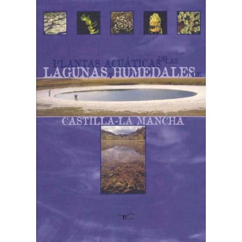 Plantas acuáticas de las lagunas y humedales de  Castilla-La Mancha.
