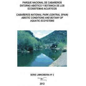 Parque Nacional de Cabañeros. Entorno abiótico y  botánica de los  ecosistemas acuáticos.