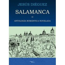 Salamanca o Antología romántica novelada