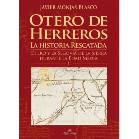 Otero de Herreros: La historia rescatada. Tomo II