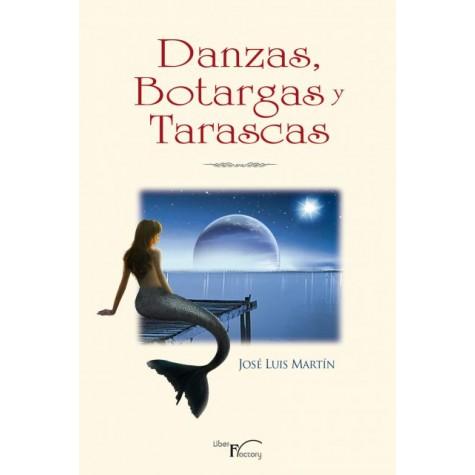 Danzas, Botargas y Tarascas