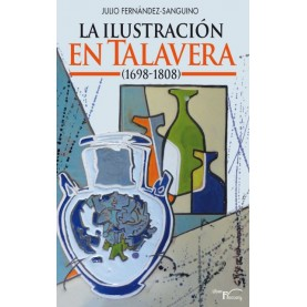 La ilustración en Talavera (1698-1808)