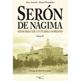 Serón de Nágima. Memorias de un pueblo soriano. Tomo II