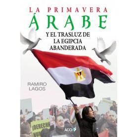 La primavera Árabe y el trasluz de la egipcia abanderada