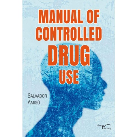 Manual of controlled drug use