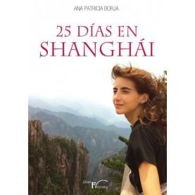 Veinticinco días en Shanghái
