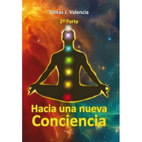 Hacia una nueva conciencia 2ª Parte