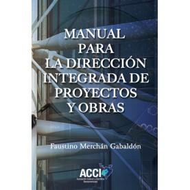 Manual para la direccion integrada de proyectos y obras