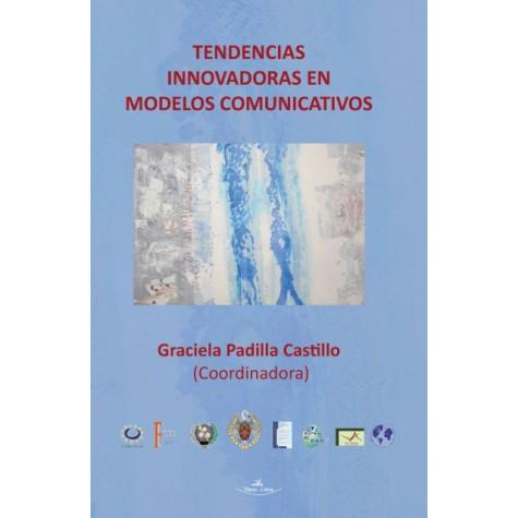 Tendencias innovadoras en modelos comunicativos
