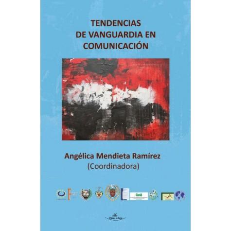 Tendencias de vanguardia en comunicación