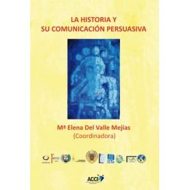 La historia y su comunicacion persuasiva