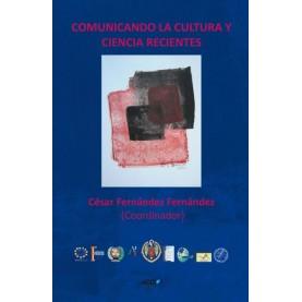 Comunicando la cultura y ciencia recientes