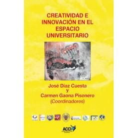 Creatividad e innovación en el espacio universitario