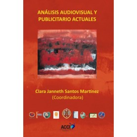 Analisis audiovisual y publicitario actuales