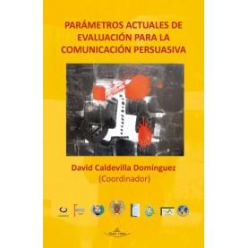 Parametros actuales de evaluación para la comunicación persuasiva