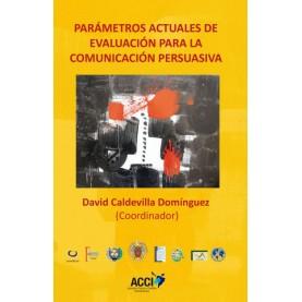 Parámetros actuales de evaluación para la comunicación persuasiva.