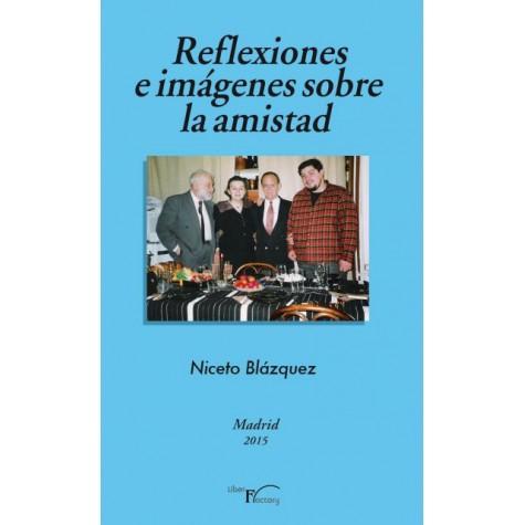 Reflexiones e imágenes sobre la amistad