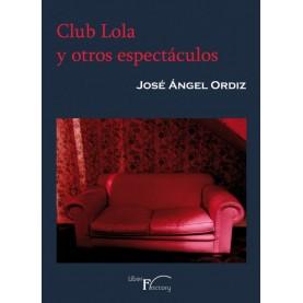 Club Lola y otros espectáculos