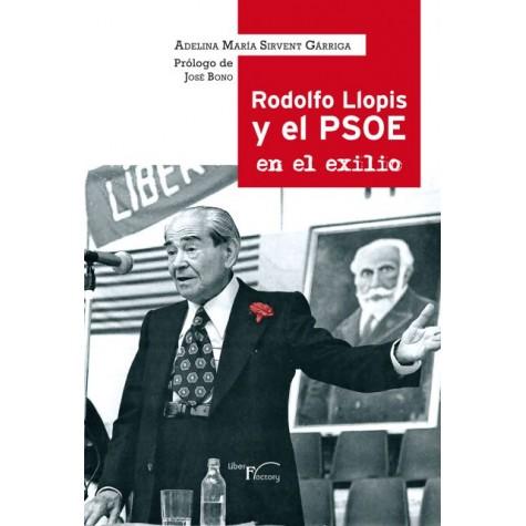Rodolfo Llopis y el PSOE en el exilio