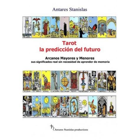 Tarot, la predicción del futuro