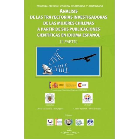 Análisis de las trayectorias investigadoras de las mujeres chilenas a partir de sus publicaciones científicas en idioma español II Parte