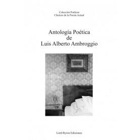 Antología poética de Luis Alberto Ambroggio