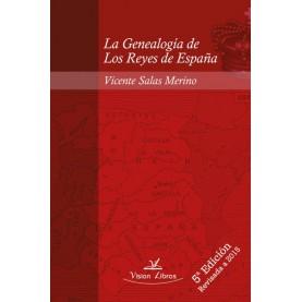 La Genealogía de Los Reyes de España 5º edición