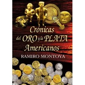 Crónicas del oro y la plata americanos