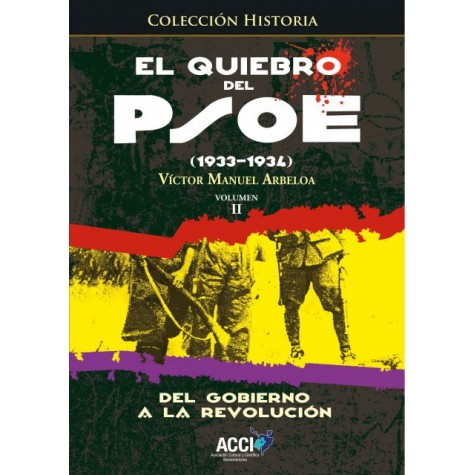 El quiebro del PSOE (1933-1934) Tomo 2