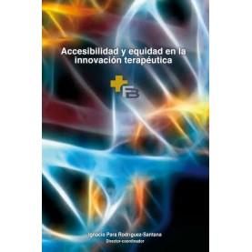 Accesibilidad y equidad en la innovación terapéutica