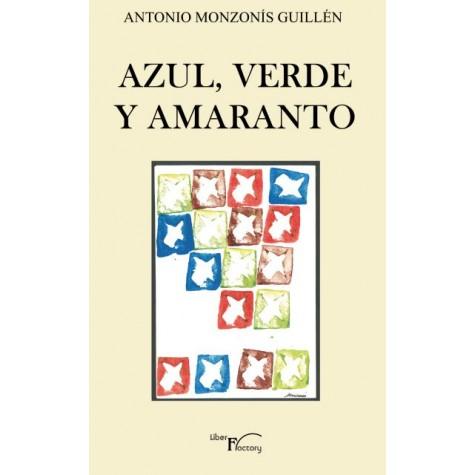 AZUL, VERDE Y AMARANTO