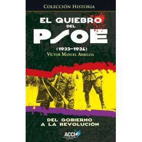 El quiebro del PSOE (1933-1934)