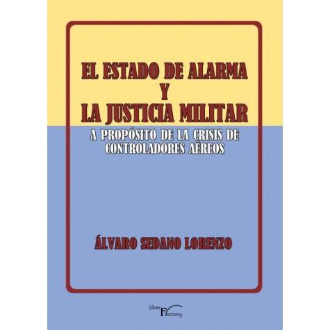El estado de alarma y la justicia militar