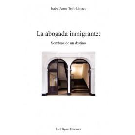 La abogada inmigrante: sombras de un destino
