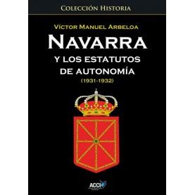 Navarra y los estatutos de autonomía... (1931 - 1932)