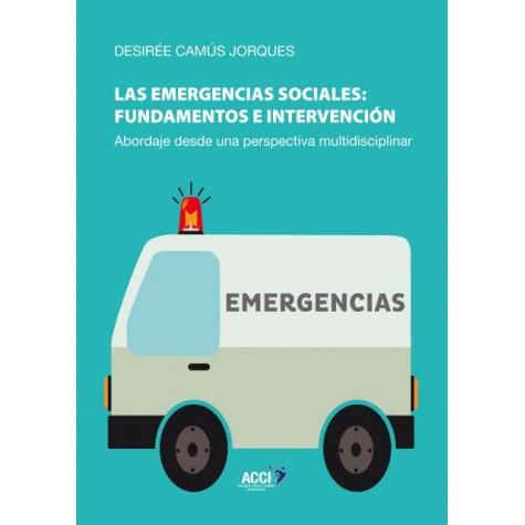 Las emergencias sociales: fundamentos e intervención