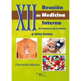 XII Reunión de medicina interna de Talavera de la Reina y otros temas