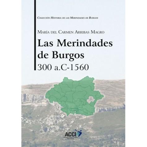 Las Merindades de Burgos 300  a.c-1560