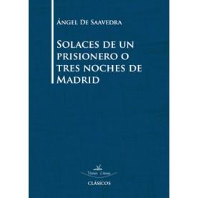 Solaces de un prisionero o tres noches de Madrid